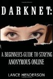 Darknet: A Beginner's Guide to Staying Anonymous Online on Amazon