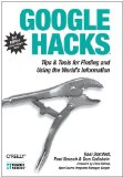 Google Hacks: Tips & Tools for Finding and Using the World's Information on Amazon