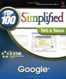 Google: Top 100 Simplified Tips & Tricks on Amazon
