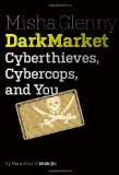 DarkMarket: Cyberthieves, Cybercops on Amazon